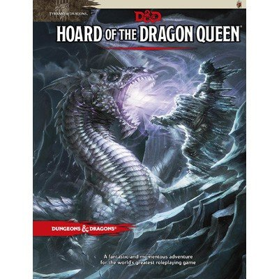 D&D 5.0 Hoard of the Dragon Queen