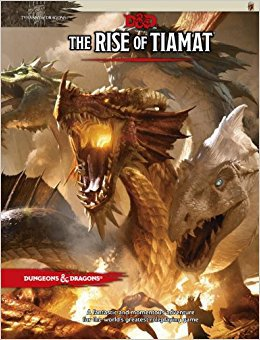 D&D 5.0 The Rise of Tiamat