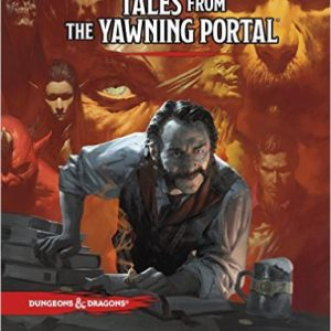 D&D 5.0 Tales from the Yawning Portal