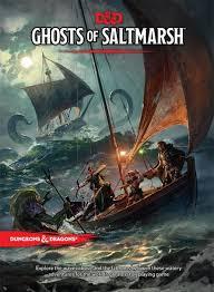 D&D 5.0 Ghosts of Saltmarsh
