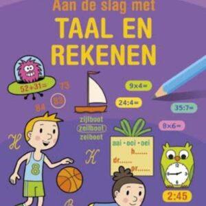 Aan de slag met taal en rekenen. Groep 4 (7-8 jaar)