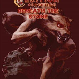 D&D 5th Ed. Adventures Beneath the Stone